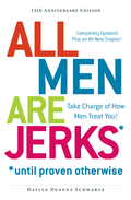 All Men Are Jerks - Until Proven Otherwise, 15th Anniversary Edition 9781440562792