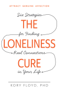 The Loneliness Cure 9781440582103