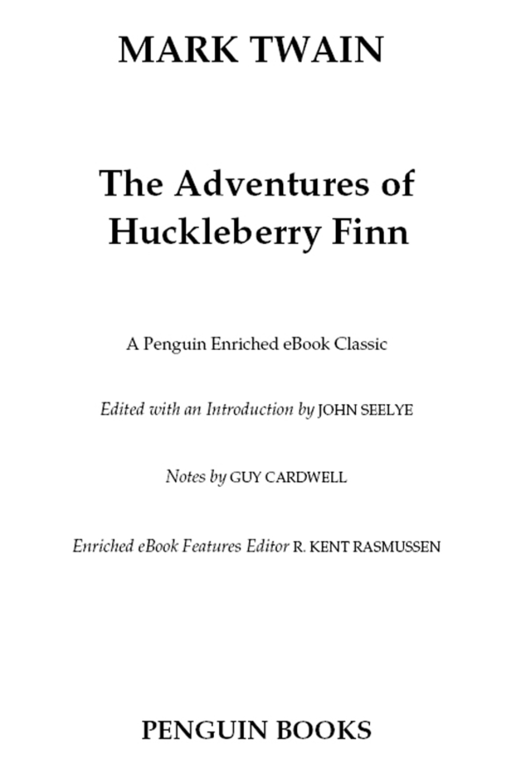 The Adventures of Huckleberry Finn (ebook) eBooks