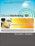 Church Marketing 101: Preparing Your Church for Greater Growth 9781441200310