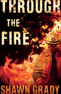 A scorching debut novel of arson, murder, and second chances from a real-life firefighter