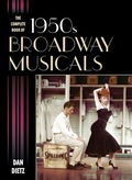 The Broadway musical came of age in the 1950s, a period in which some of the greatest productions made their debuts