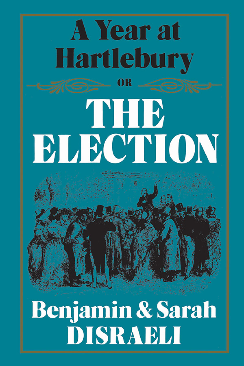A Year at Hartlebury, Or, The  Election (ebook) eBooks