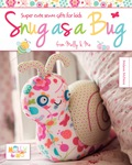 Discover a colourful world of adorable bugs and pretty flowers with this fun collection of sewn gifts! Whether it's a pretty butterfly mobile for a new arrival, a cute snail toy for a little boy or a handy ladybug bag for a girl, there's something to delight kids of all ages