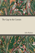 This book contains the classic supernatural novel 'The Gap In the Curtain', by the well-known John Buchan