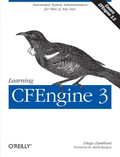 Get up to speed on CFEngine 3, the open source configuration management software that enables you to automate everything from one-server shops to enterprise computer networks