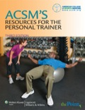 Published by the American College of Sports Medicine, this Third Edition continues to recognize the Personal Trainer as a professional in the continuum of creating healthy lifestyles