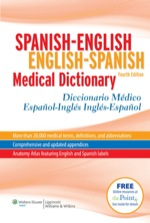Spanish-English English-Spanish Medical Dictionary Diccionario Médico Español-Inglés Inglés-Español