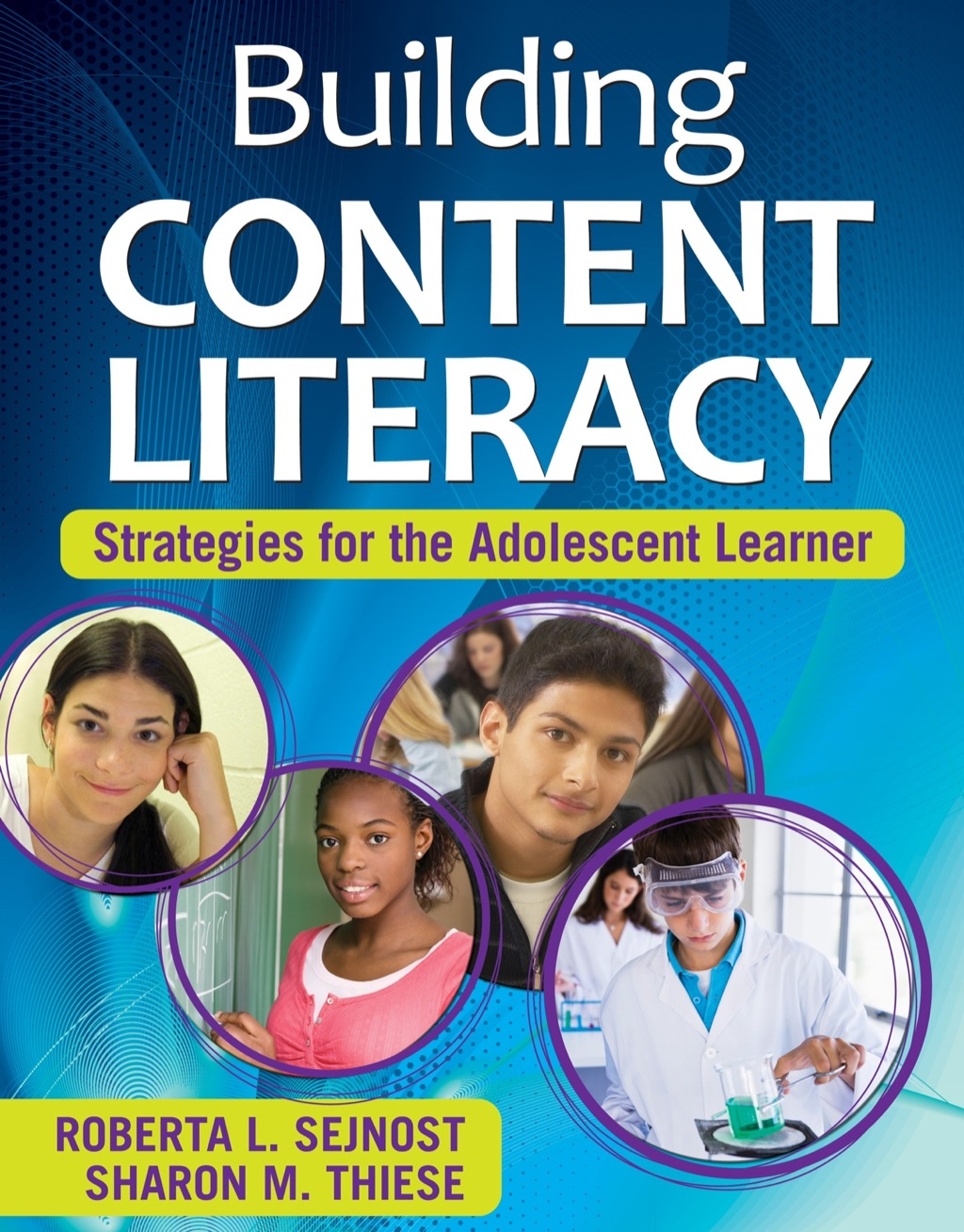 Building Content Literacy: Strategies for the Adolescent Learner (ebook)