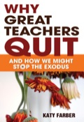 Learn why today's best teachers are leaving-from the teachers themselves