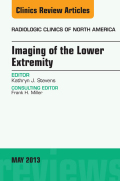 Imaging Of The Lower Extremity, An Issue Of Radiologic Clinics Of North America,