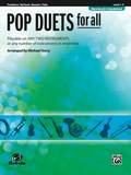 Pop Duets for All (Revised and Updated): Playable on Any Two Instruments or Any Number of Instruments in Ensemble for Trombone, Baritone B.C., Bassoon and Tuba 9781457430718