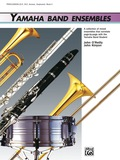 Yamaha Band Ensembles provide interesting repertoire selections in an amazingly flexibly format that will meet the needs of your band year after year, regardless of how your group's instrumentation varies