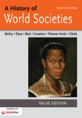 A History Of World Societies, Tenth Edition, Value Edition, Combined Volume