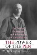 Arguably, Sir John Willison had more influence on the evolution of Canada's emerging nationalism and public policy shifts than any other journalist had in his time or since