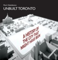 Unbuilt Toronto explores the failed architectural dreams of Toronto, delving into unfulfilled and largely forgotten visions for grand public buildings, landmark skyscrapers, roads and highways, transit systems, and sports and recreation venues.
