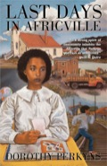 Short-listed for the 2004 CLA Book of the Year for Children Award, for the 2005 Diamond Willow Award and for the 2005 Hackmatack Children's Choice Book Award  On the shores of Bedford Basin in Halifax, 12-year-old Selina Palmer is growing up in the community of Africville in the 1960s