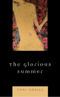 The Glorious Summer 9781461626923