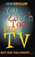 You Watch Too Much TV is a Book of Lists for the television generation, offering fun facts and quizzes on Leave It To Beaver, Everybody Loves Raymond, and just about every show in between