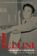 Forged from the many conversations Charlotte Chandler conducted with director Federico Fellini over the course of fourteen years, and featuring a forward by Billy Wilder, I, Fellini is a portrait of one of Italy's greatest filmmakers in his own words