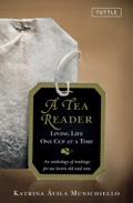 A Tea Reader: Living One cup at a Time 9781462900213