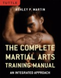 The Complete Martial Arts Training Manual is for beginners who want to explore options in terms of disciplines and veteran martial artists looking to expand their knowledge into other martial arts arenas.Author Ashley P