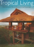 This tropical design book showcases the innovative interior designs and architecture of The Philippines most luxurious homes.Start with a warm tropical climate