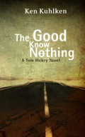 The Good Know Nothing 9781464202896