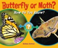 How can you tell a butterfly from a moth? What is the difference? With colorful photographs and clear language, author Melissa Stewart shows young readers how to identify these animals using critical thinking skills