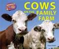 Author Chana Stiefel takes readers onto the farm in COWS ON THE FAMILY FARM