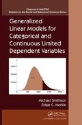 Generalized Linear Models For Categorical And Continuous Limited Dependent Variables