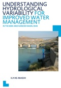 Understanding Hydrological Variability For Improved Water Management In The Semi-arid Karkheh Basin, Iran