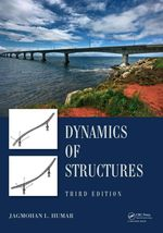 Dynamics of Structures, Third Edition