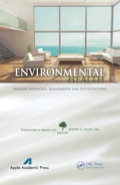 Recent advances have been made on the identification of pollutants in indoor environments, the health effects associated with indoor or personal exposures, and interventions that can be implemented by occupants to mitigate exposures