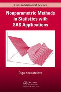 Nonparametric Methods in Statistics with SAS Applications 9781466580664R180