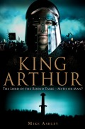 Who was the real King Arthur? What do the historical documents tell us about the Knight of the Round Temple? It is just a chivalric fantasy? The story of Arthur has been handed down to us by Medieval poets and legends - but what if he actually existed and was in fact a great king in the early years of Britain's story