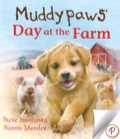 Today Muddypaws and his best friend, Ben, are off to visit a farm