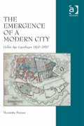 The Emergence of a Modern City: Golden Age Copenhagen 1800–1850 9781472413260R90
