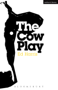 The Cow Play