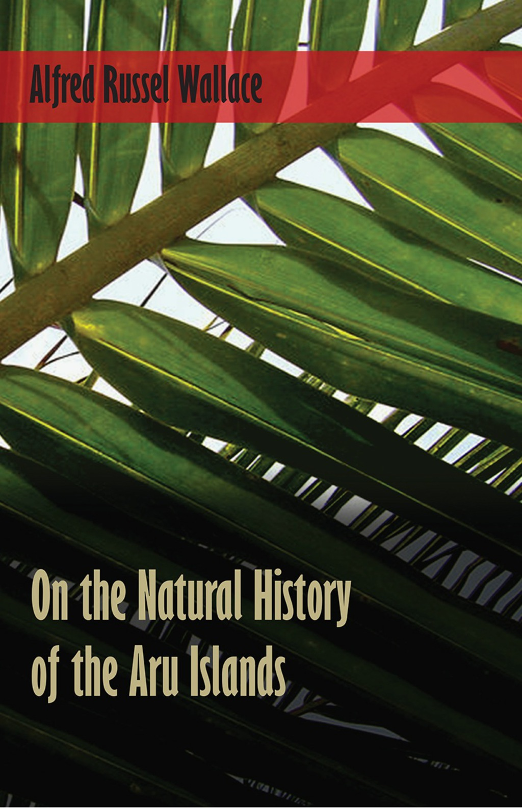 On the Natural History of the Aru Islands (ebook) eBooks