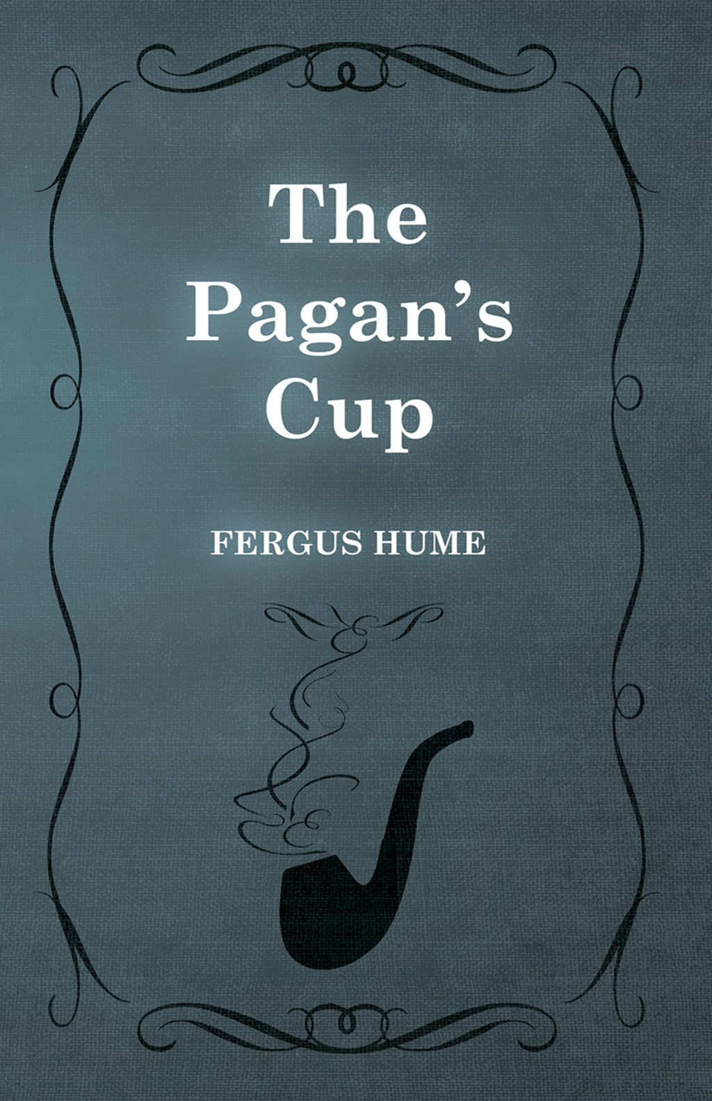 The Pagan's Cup (ebook) eBooks