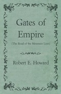 Gates Of Empire (the Road Of The Mountain Lion)