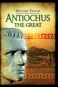 A teenage king in 223 BC, Antiochus III inherited an empire in shambles, ravaged by civil strife and eroded by territorial secessions