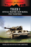During the Second World War Tiger tank crews had to be trained as quickly and effectively as possible