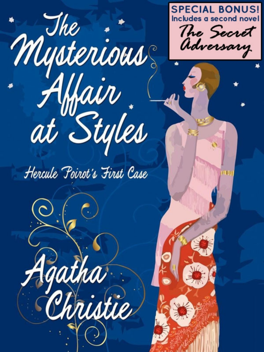 The Mysterious Affair at Styles: Hercule Poirot's First Case (Special Edition) (ebook) eBooks
