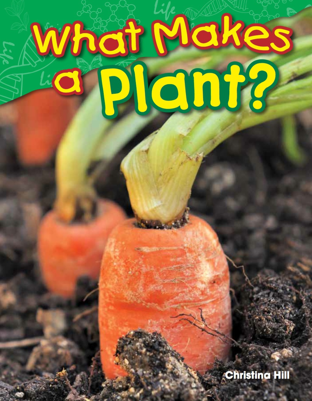 What Makes a Plant? (ebook) eBooks