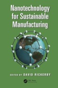 Nanotechnology has the potential to play an important role in increasing the sustainability of a wide range of industrial sectors