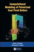 Harness State-of-the-Art Computational Modeling Tools Computational Modeling of Pulverized Coal Fired Boilers successfully establishes the use of computational modeling as an effective means to simulate and enhance boiler performance