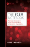 The FCEM Notebook: Revision Notes and Clinical Resource for Emergency Physicians is the essential guide to passing the Fellowship of the College of Emergency Medicine (FCEM) examination