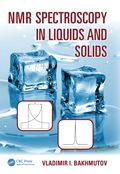 NMR Spectroscopy in Liquids and Solids 9781482262742R180